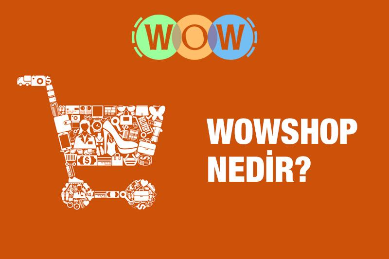 Wowshop Nedir